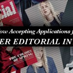 We're Looking for Editorial Interns for Summer 2014