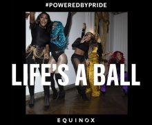 equinox life's a ball pride campaign